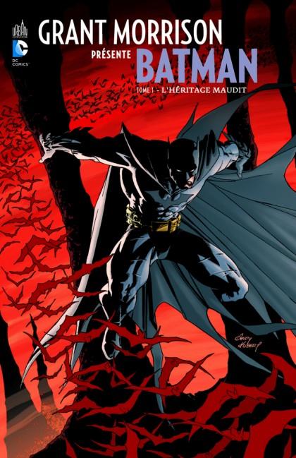 Grant Morrison Présente Batman - T1 - L'Héritage Maudit [Urban Comics]